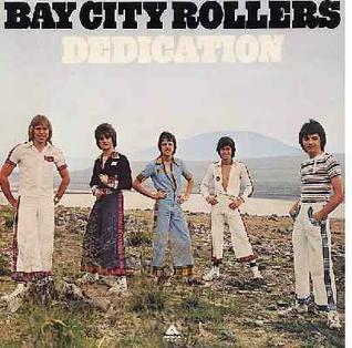 <i>Dedication</i> (Bay City Rollers album) 1976 studio album by Bay City Rollers