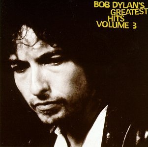 <i>Bob Dylans Greatest Hits Volume 3</i> 1994 greatest hits album by Bob Dylan