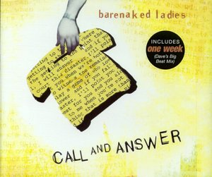 Barenaked ladies call and answer pic 46