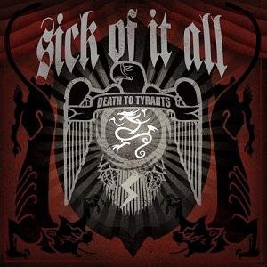<i>Death to Tyrants</i> 2006 studio album by Sick of It All