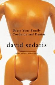 <i>Dress Your Family in Corduroy and Denim</i> book by David Sedaris