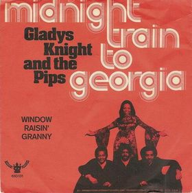 Midnight Train to Georgia 1973 single by Gladys Knight & the Pips