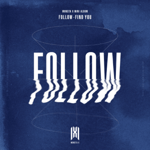 <i>Follow: Find You</i> 2019 EP by Monsta X