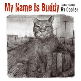 <i>My Name Is Buddy</i> 2007 studio album by Ry Cooder