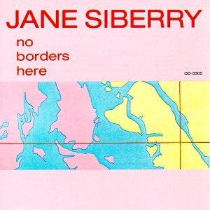 <i>No Borders Here</i> 1984 studio album by Jane Siberry