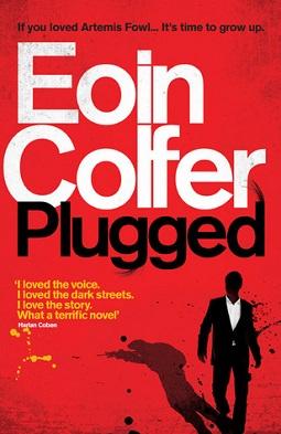 <i>Plugged</i> (novel) book by Eoin Colfer