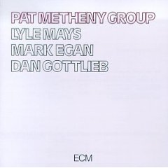 <i>Pat Metheny Group</i> (album) 1978 studio album by Pat Metheny Group