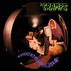 The Cramps Psychedelic_Jungle