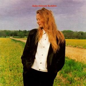 <i>Rockabye</i> (album) 1992 studio album by Robin Holcomb