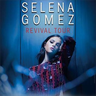 Revival Tour Selena Gomez World Tour 2016