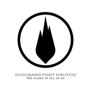 <i>The Flame in All of Us</i> 2007 studio album by Thousand Foot Krutch