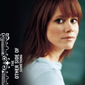 <i>The Other Side of Something</i> 2004 studio album by Sara Groves