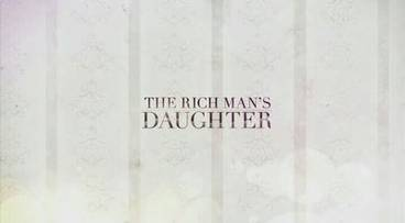 The rich mans daughter wikipedia