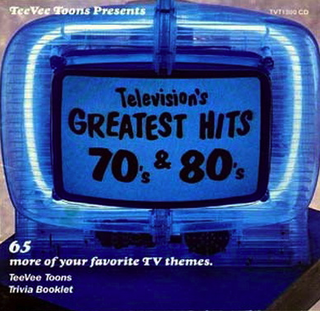 Television's Greatest Hits: 70's and 80's - Wikipedia