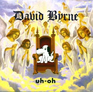 Uh-Oh (Davivd Byrne album) coverart.jpg