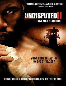 Undisputed 2: Last Man Standing full movie (2006)