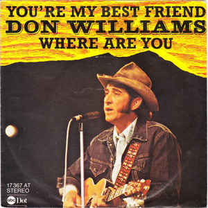 You're My Best Friend (Don Williams song) - Wikipedia