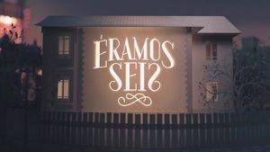 <i>Éramos Seis</i> (2019 TV series)