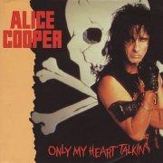 Only My Heart Talkin 1989 single by Alice Cooper featuring Steven Tyler