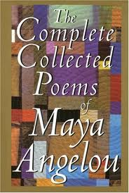 <i>The Complete Collected Poems of Maya Angelou</i> book by Maya Angelou