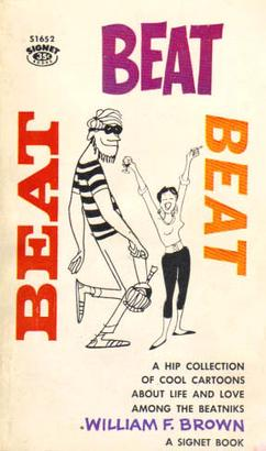 Beat, Beat, Beat (1959) by William F. Brown