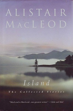 Book CoverThe Island Alistair MacLeod.jpg