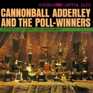 <i>Cannonball Adderley and the Poll-Winners</i> 1961 studio album by Cannonball Adderley