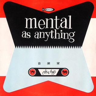 Cats And Dogs Mental As Anything