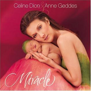 <i>Miracle</i> (Celine Dion album) 2004 studio album by Celine Dion