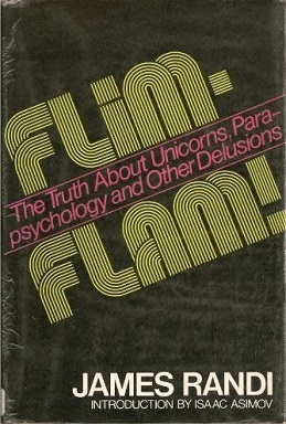 Flim-Flam! Psychics, ESP, Unicorns, and Other ...