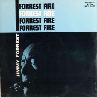<i>Forrest Fire</i> album by Jimmy Forrest