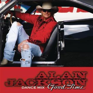 Good Time (Alan Jackson song) 2008 single by Alan Jackson