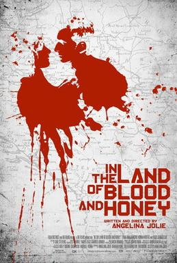 In the land of blood and honey - U zemlji krvi i meda