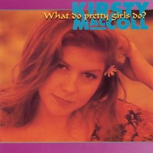 <i>What Do Pretty Girls Do?</i> 1998 compilation album by Kirsty MacColl