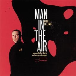 <i>Man in the Air</i> 2003 studio album by Kurt Elling