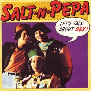 Lets Talk About Sex 1991 single by Salt-n-Pepa