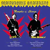 <i>Live & Deadly: Memphis–Chicago</i> live album by Compulsive Gamblers