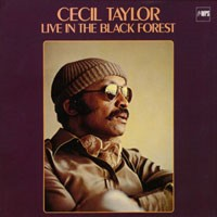 <i>Live in the Black Forest</i> 1978 live album by Cecil Taylor