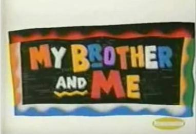 My Brother and Me - Wikipedia