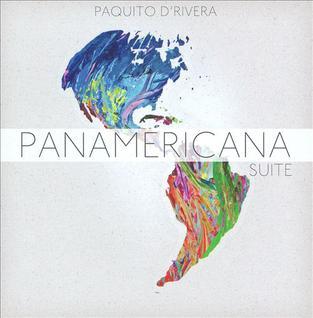 <i>Panamericana Suite</i> 2010 live album by Paquito DRivera