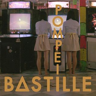 Pompeii (song) 2013 single by Bastille