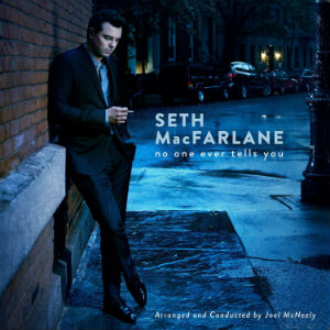 <i>No One Ever Tells You</i> 2015 studio album by Seth MacFarlane