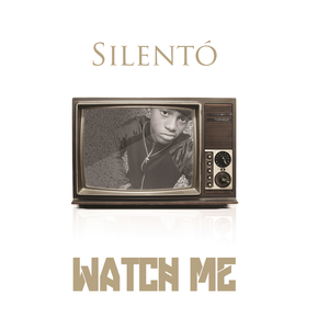 Watch Me (Whip/Nae Nae) 2015 debut single by Silentó