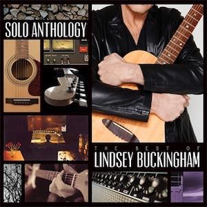 <i>Solo Anthology: The Best of Lindsey Buckingham</i> 2018 greatest hits album by Lindsey Buckingham