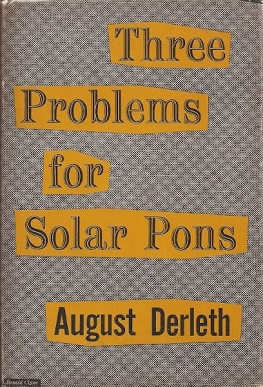 <i>Three Problems for Solar Pons</i> book by August Derleth
