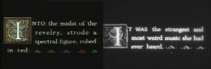 Two comparative frames of narrative titles from the 1929 sound reissue. The title on the left is from the Technicolor sequence, which survives in 35mm. On the right, a lost title card from a 16mm printdown, not sourced from the Eastman House version.