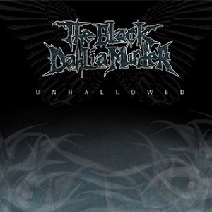 <i>Unhallowed</i> album by The Black Dahlia Murder