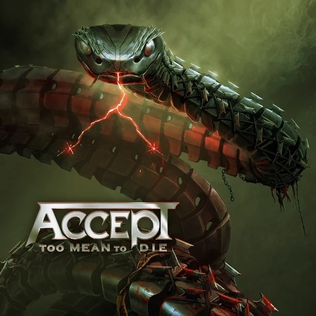 <i>Too Mean to Die</i> 2021 studio album by Accept