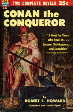 Ace Double D-36, Robert E. Howard's Conan the Conqueror. The novel on the reverse side was Leigh Brackett's The Sword of Rhiannon. Cover by Norman Saunders.[2]