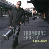 <i>Backatown</i> 2010 studio album by Trombone Shorty